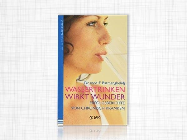 Buch Wassertrinken wirkt Wunder